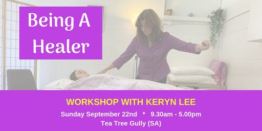 Being A Healer Workshop