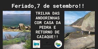Feriado 7 de setembro!!Trilha das Andorinhas com Retorno de caiaque!!