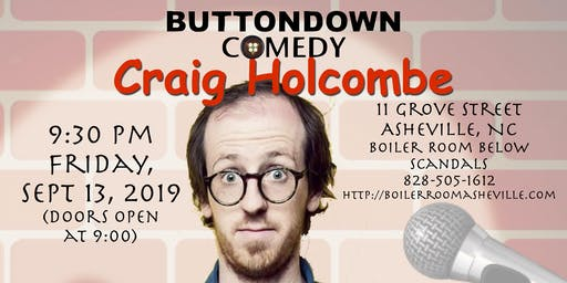BUTTONDOWN COMEDY Presents Craig Holcombe
