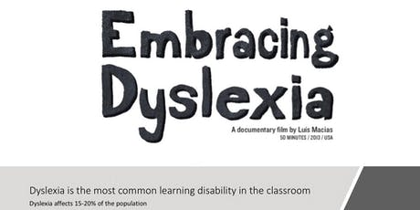 Embracing Dyslexia:An inspiring movie that explores this learning disability.  tickets