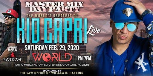 Kid Capri Master Mix Day Party @ World Nightclub Saturday, February 29, 2020 Tournament Weekend