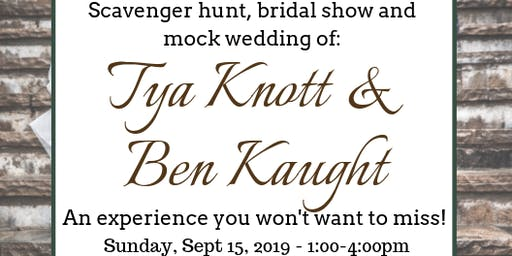 "Scavenger Hunt, Bridal Show and Mock Wedding - The ""Knott"" Wedding"