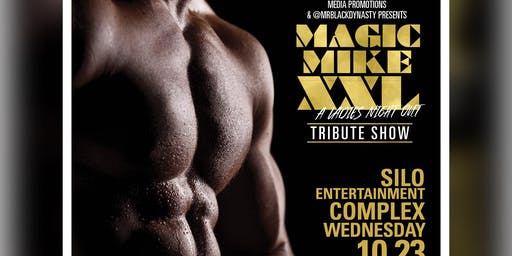 Magic Mike XXL Show: Homecoming Edition