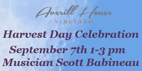 Averill House Vineyard Harvest Day Wine Celebration with Scott Babineau  tickets