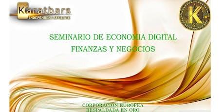 seminario de economia digital y oportunidad de negocio entradas