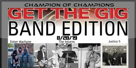 8/28-Get the Gig Champion of Champions Band Edition  tickets
