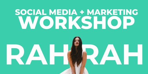 SOCIAL MEDIA + MARKETING WORKSHOP
