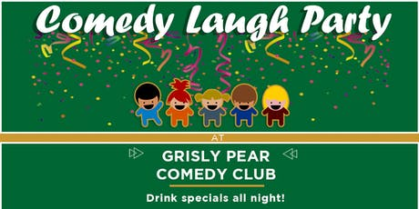COMEDY LAUGH PARTY!  tickets