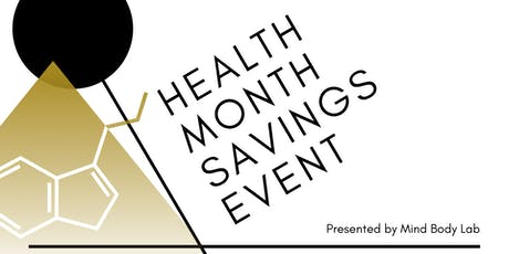 HEALTH MONTH SAVINGS EVENT tickets
