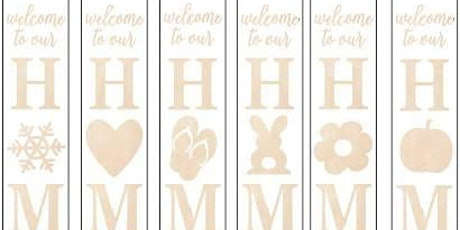 December 18: Welcome Home  Interchangeable Porch Sign tickets