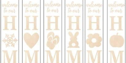 November 3: Welcome Home  Interchangeable Porch Sign