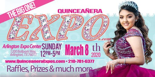 Dallas Quinceanera Expo March 8th, 2020 at the Arlington Convention Center