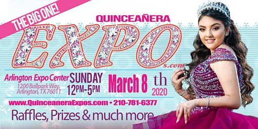 Dallas Quinceanera Expo March 8th, 2020 at the Esports Stadium Arlington & Expo Center