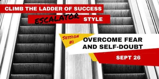 Climb the Ladder of Success Escalator Style