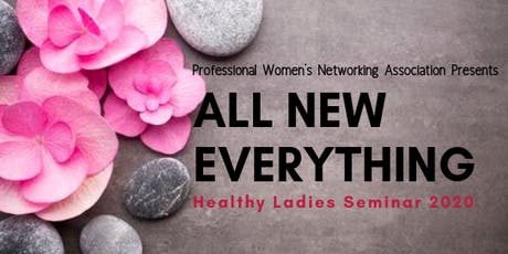 All New Everything: Healthy Ladies Seminar tickets