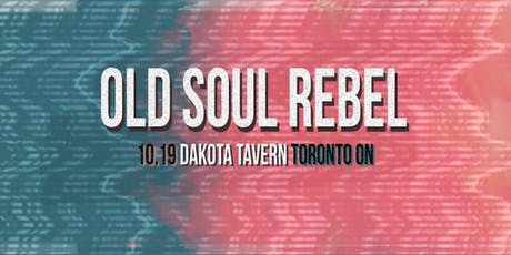 Old Soul Rebel tickets