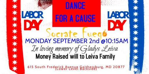 Dance for a cause! Labor Day MC: Loving Memory Of Gladys Leiva