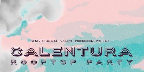 Calentura Rooftop Party tickets