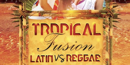 Tropical Fusion Dance Party : Latin vs Reggae
