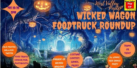 A Wicked Wagon Food Truck RoundUP & More! Fri 10/25 tickets