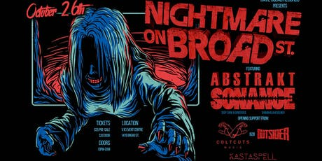 Nightmare on Broad St. Feat Abstrakt Sonance tickets