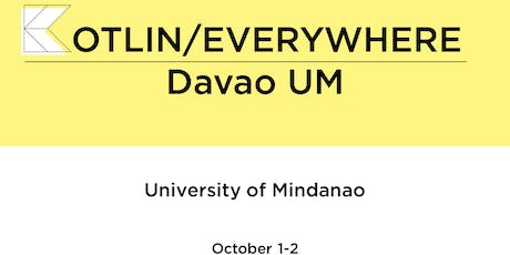 Kotlin/Everywhere : Davao UM tickets