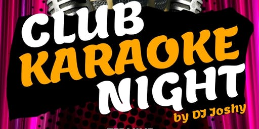 CLUB KARAOKE NIGHTS by DJ JOSHY
