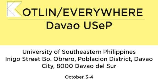 Kotlin/Everywhere : Davao USeP