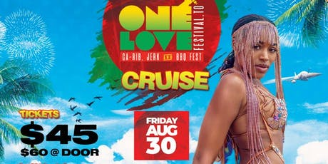 ONE LOVE FESTIVAL.TO BOAT CRUISE tickets