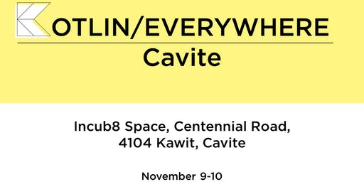 Kotlin/Everywhere : Cavite