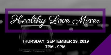 Healthy Love Mixer tickets