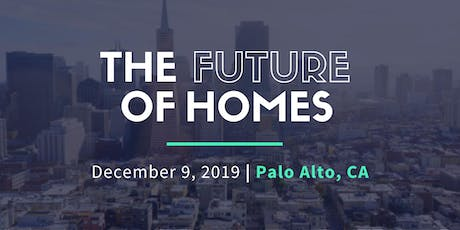 The Future of Homes: Modular Renewable Energy Smart Homes - Palo Alto tickets