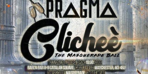 PragmaClicheé: The Masquerade Ball