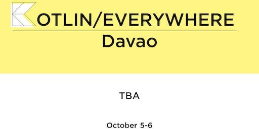 Kotlin/Everywhere : Davao