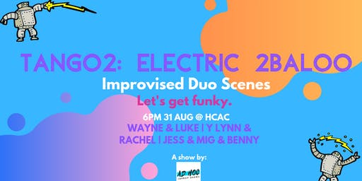 Tango2: Electric 2baloo, even more improvised duos