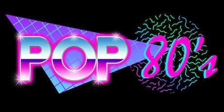 POP - a 1980'S MTV inspired musical dinner event. tickets