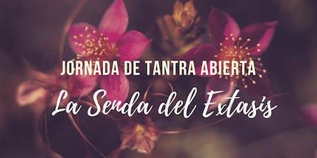 """Jornada de Tantra Abierta: """"La Senda del Éxtasis"""" entradas"""