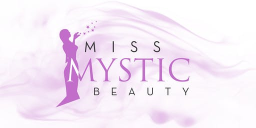 Miss Mystic Beauty 2019 Grand Finals