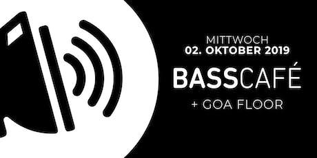Basscafé + Goa Floor Tickets