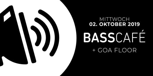 Basscafé + Goa Floor