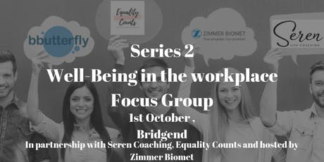 "Well-being in the Workplace Focus Group.  Men/Women The ""Menopause"" in the Workplace tickets"