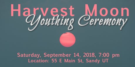 Harvest Moon Youthing Ceremony tickets
