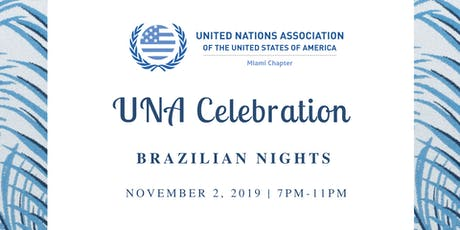 UNA Celebration: Brazilian Nights  tickets