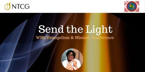 SEND THE LIGHT  -  Evangelism & Missions Conference