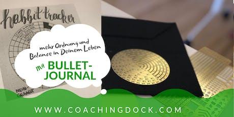 Mehr Ordnung und Balance im Leben - Bulletjournal Tickets