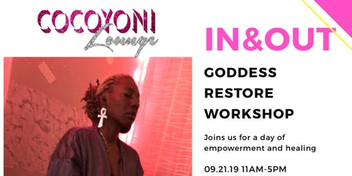 In & Out Goddess Restore Workshop