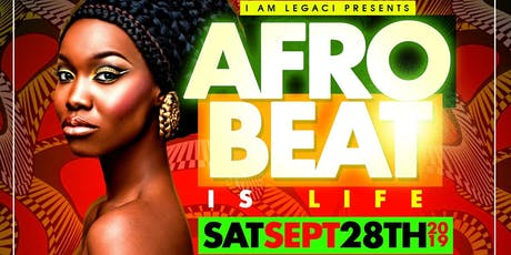 AFROBEAT IS LIFE 9/28 Brunch & Day Party Experience Everyone FREE with RSVP before 5pm tickets