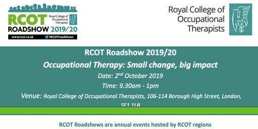 RCOT Roadshow - Occupational Therapy: Small change, big impact.