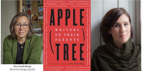 Lise Funderburg with Lauren Grodstein Discussing Apple, Tree: Writers on Their Parents tickets