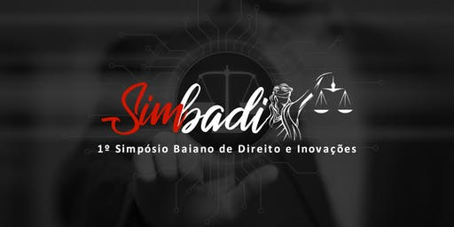 Simbadi - Simpósio Baiano de Direito e Inovações